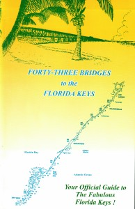 43-Bridges To the Florida Keys is an official historical guide to visiting all or any of the Florida Keys!