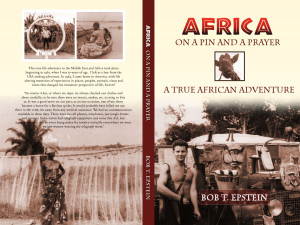 Africa On a Pin & a Prayer signed copies available  now! Go bobepstein@aol.com